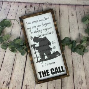 The Call Firefighter Farmhouse Sign