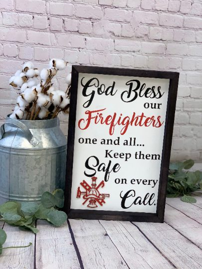 God Bless Our Firefighters Farmhouse Sign