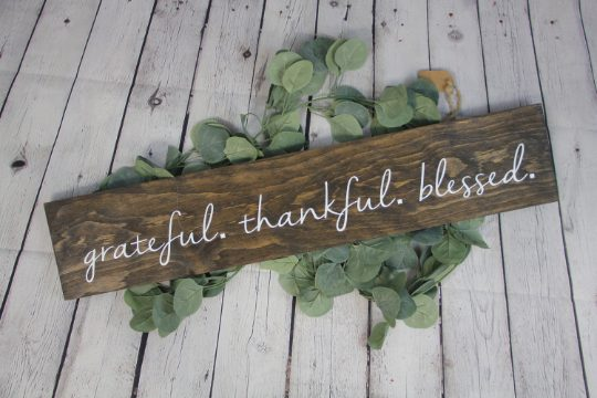 Grateful Thankful Blessed Rustic Sign