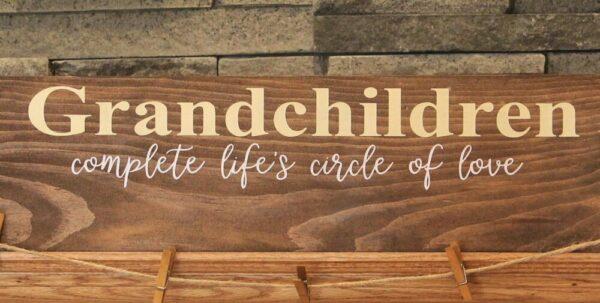 Grandchildren Complete Life's Circle of Love Photo Holder Sign