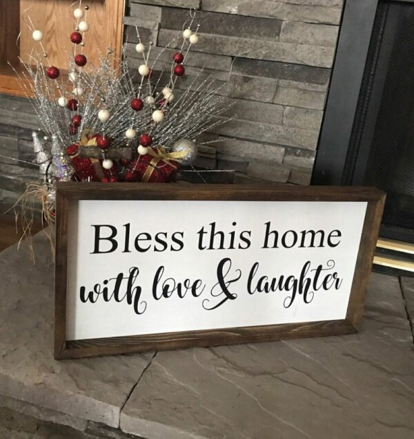 Bless This Home With Love & Laughter Farmhouse Sign