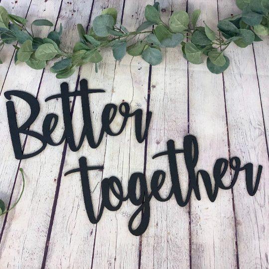 Better Together Sign