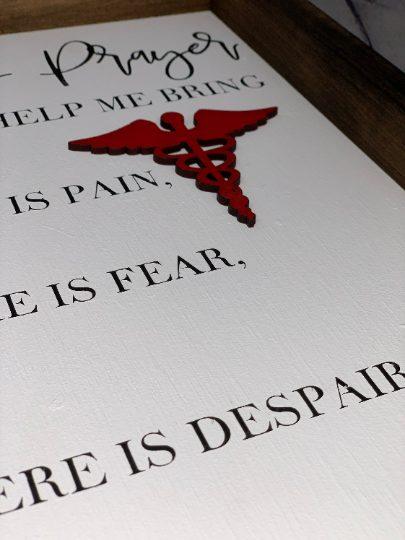 A Nurse's Prayer Farmhouse Sign