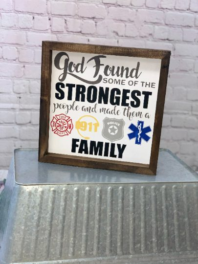 God Found Some Of The Strongest People And Made Them A Family Wood Sign
