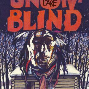 Moon of the Snow Blind–Spirit Lake Book