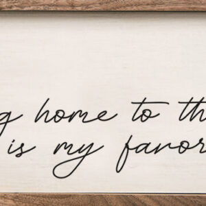 Coming Home – Kendrick Home Wood Sign