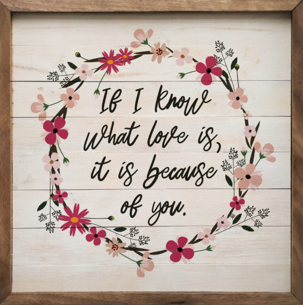 If I Know What Love Is – Kendrick Home Wood Sign