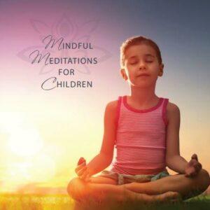 Mindful Meditations for Children CD