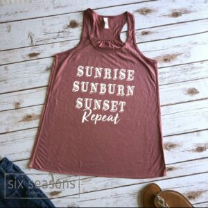 Sunrise Sunburn Sunset Repeat Tank