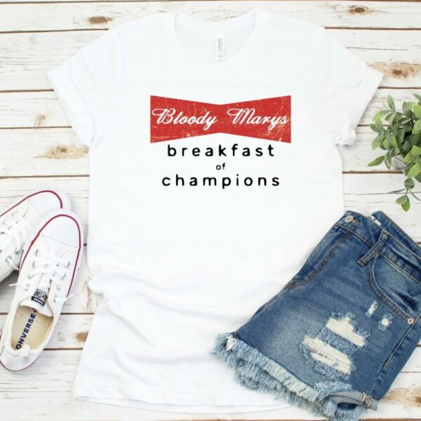 Bloody Marys Breakfast of Champions Tee and Tank