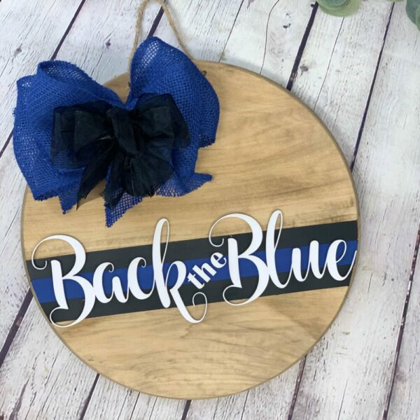 Back the Blue Front Door Sign