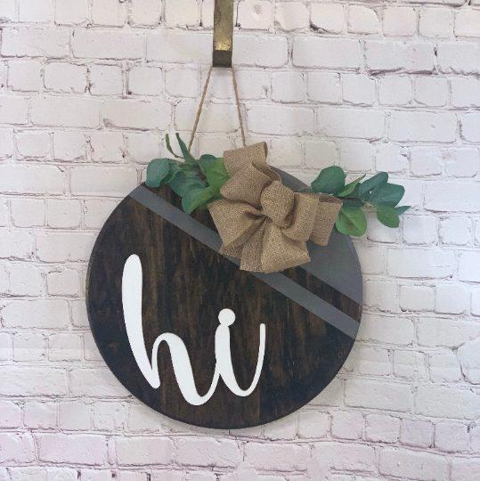 Hi Front Door Sign