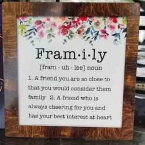 Framily sign