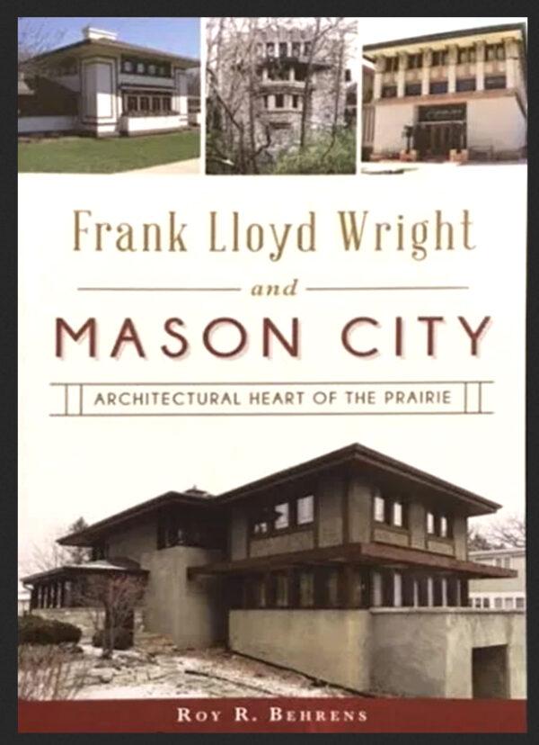 Frank Lloyd Wright and Mason City Book