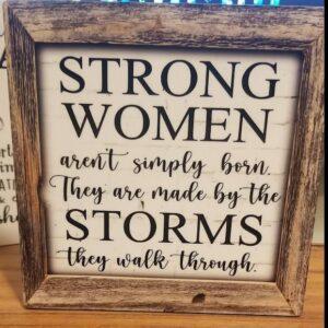 Strong Women – Motivational sign