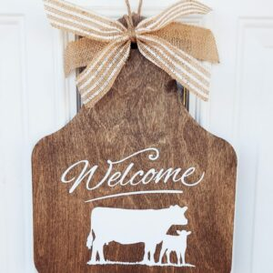 Ear Tag Welcome Sign