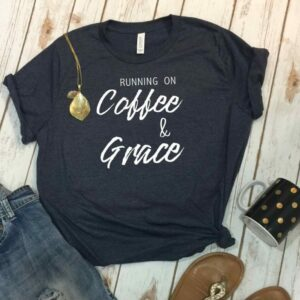 Running On Coffee And Grace