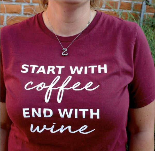 Start With Coffee End With Wine Tee