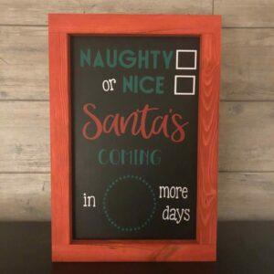 Naughty or Nice Countdown to Christmas Sign