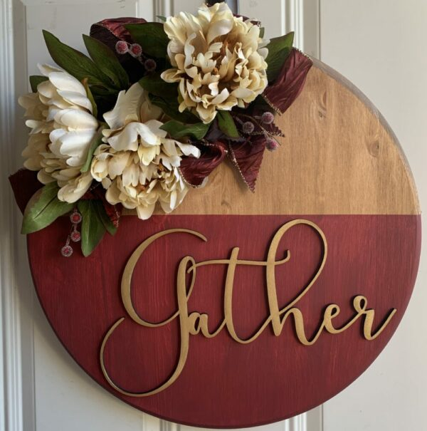 Floral Gold & Wine Gather Front Door Wooden Sign