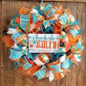 My Favorite Color is Autumn Turquoise & Orange Fall Décor Wreath