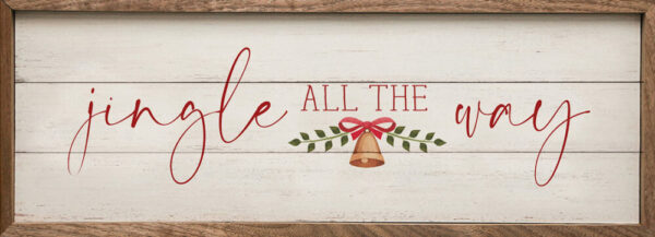 Jingle All the Way Bell – Kendrick Home Wood Sign