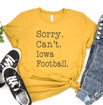 Sorry Can't Iowa Football Tee
