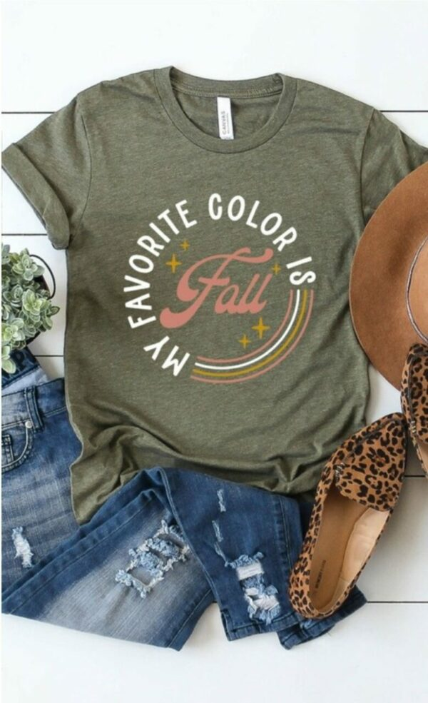 My Favorite Color Is Fall Tee