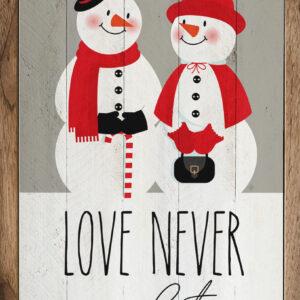 Love Never Melts – Kendrick Home Wood Sign