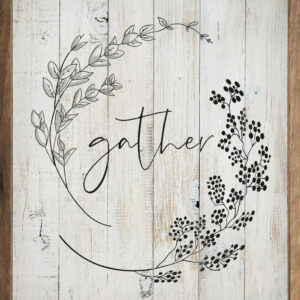 Gather Wreath Whitewash – Kendrick Home Wood Sign