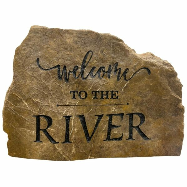 Welcome To The River Engraved Rock