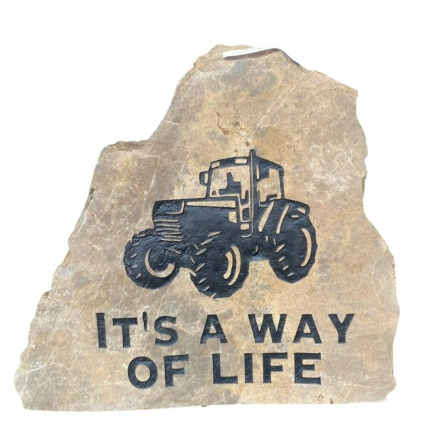 Farming It's A Way of Life Engraved Stone